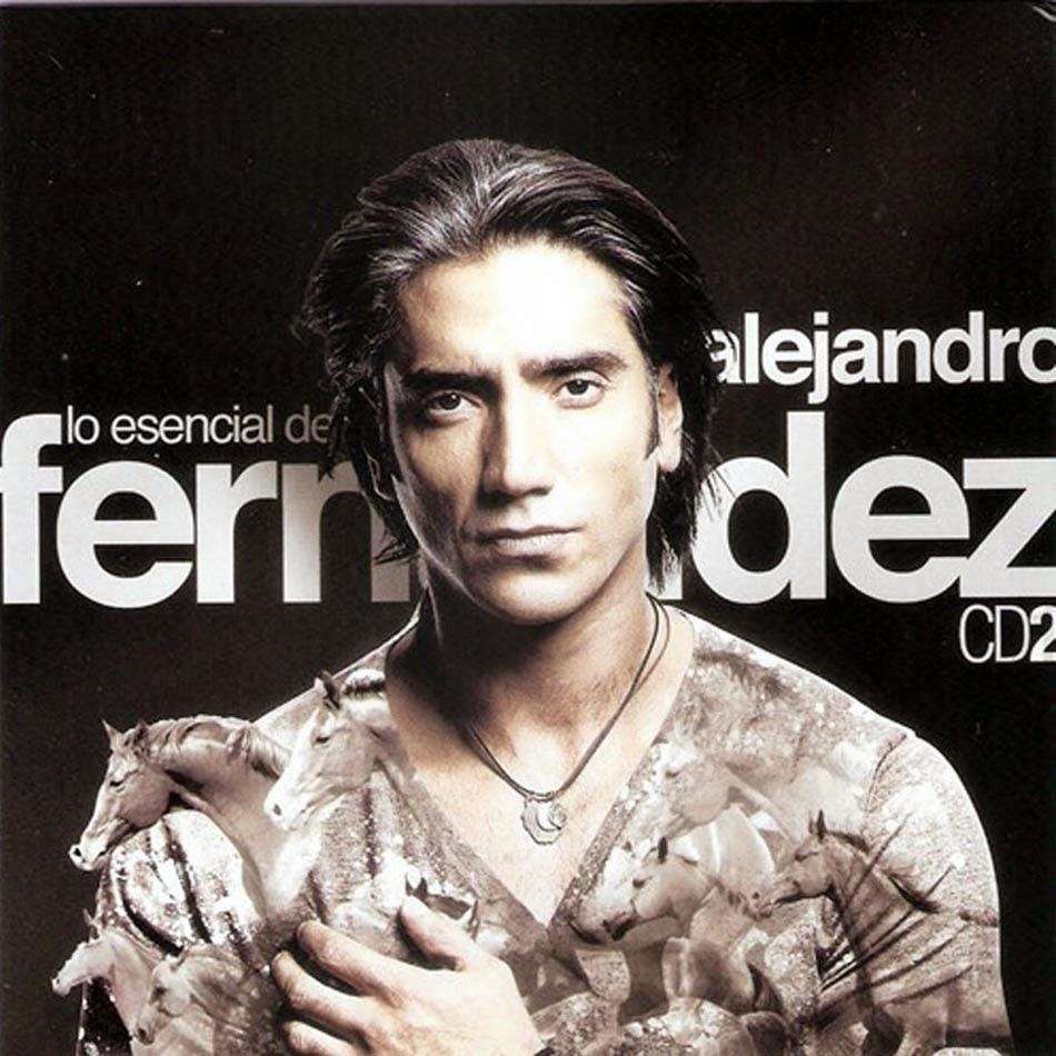 Alejandro fern ndez 2011 lo esencial de alejandro for Alejandro fernandez en el jardin mp3