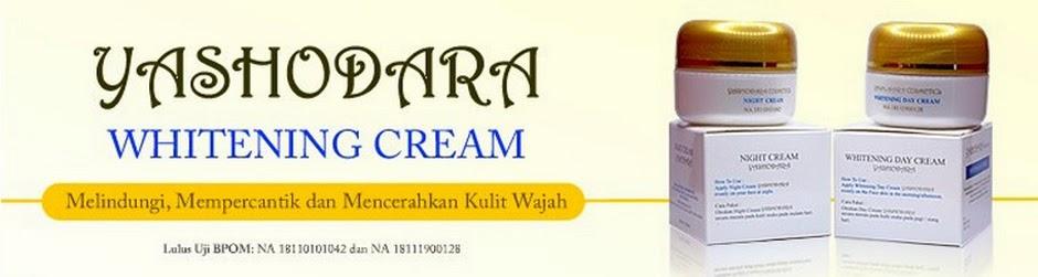 Cream Pemutih Wajah Yashodara yang Aman & Lolos Uji BPOM RI