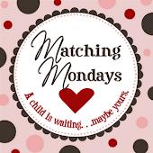 Matching Monday's