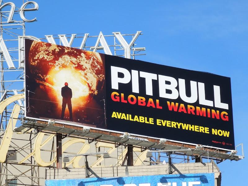 Pitbull Global Warming billboard