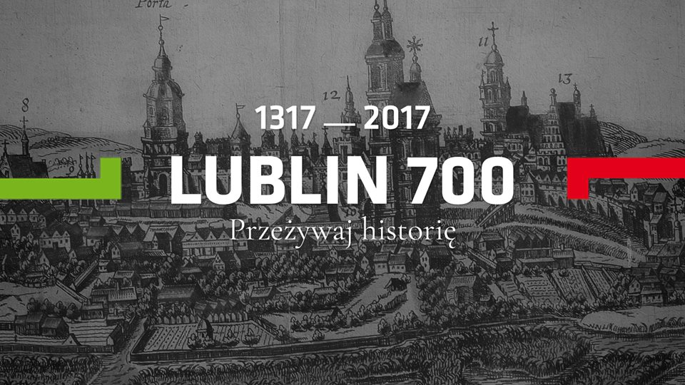 Lublin - 700 lat miasta