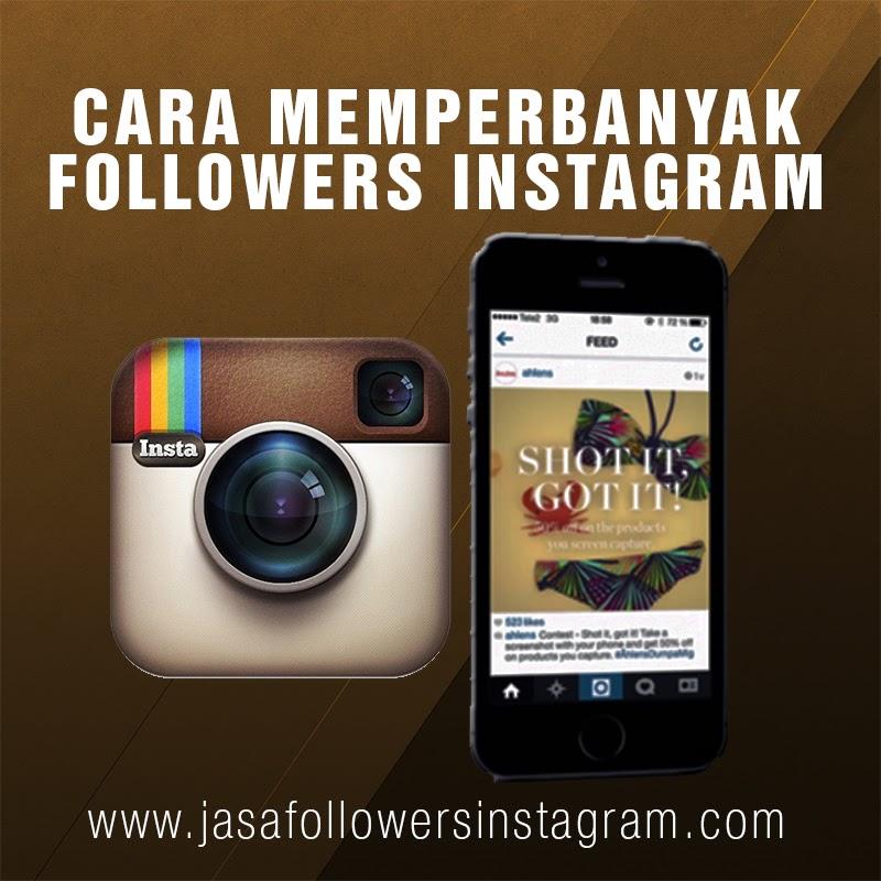 5 Cara Mudah Memperbanyak Followers Di Instagram Jual Jasa Tambah