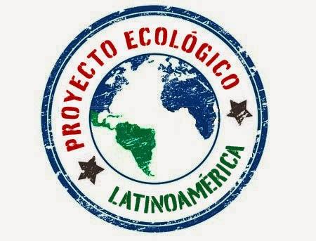 Ingresa a la página del Proyecto Ecológico Latinoamérica para enterarte de todo lo referente al proyecto que aspiro a incentivar en escuelas de la región.