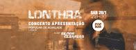 Lonthra - Concerto de apresentação