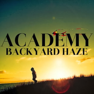 New Academy tune called Backyard Haze
