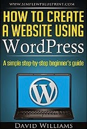 How To Create A Website Using WordPress: A Simple Step-By-Step Beginner's Guide