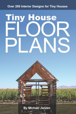 "Relaxshacks.com: Michael Janzen's ""Tiny House Floor Plans"" Small Homes ..."