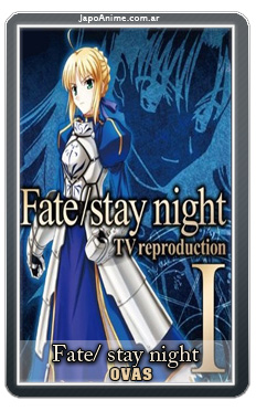 Fate/ Stay Night Reproduction