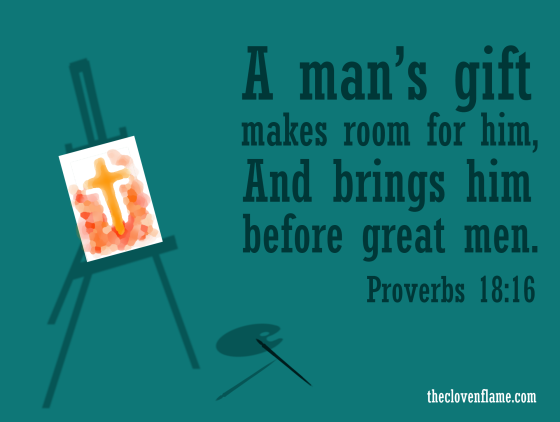 Gifts Will Make Room For You Scripture