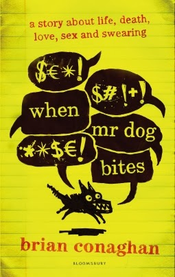 ANTICIPATED RELEASE: When Mr Dog Bites by Brian Conaghan