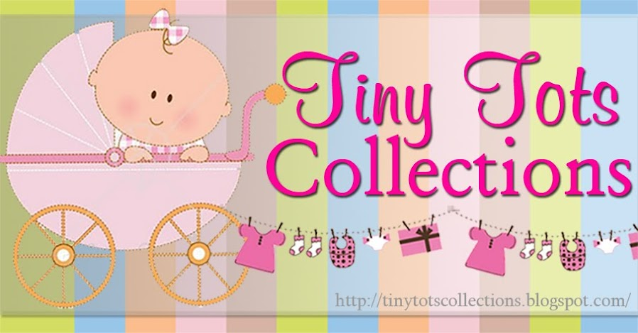 .::Tiny Tots Collections::.