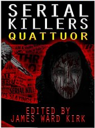 http://www.amazon.com/Serial-Killers-Quattuor-James-Ward-ebook/dp/B00JK4KV06/ref=as_li_ss_til?tag=httpesselprbl-20&linkCode=w01&creativeASIN=B00JK4KV06