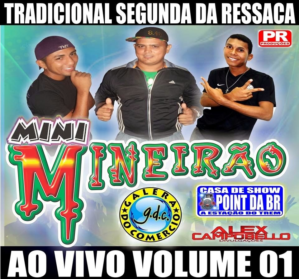 CD (AO VIVO) SEGUNDA DA RESSACA NO POINT DA BR MINEIRAO O TRENZINHO (PAULINHO BOY)