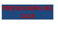 PRECIOS ROPA DEL CLUB