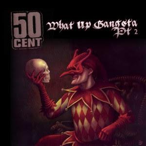 50 Cent - What Up Gangsta Part 2