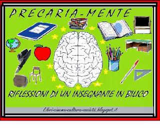 precaria mente riflessioni di un insegnante in bilico libri-cinema-cultura-società.blogspot.it
