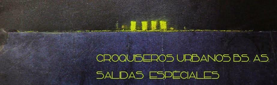 CROQUISEROS URBANOS SALIDAS ESPECIALES