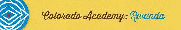 Colorado Academy- Rwanda- 2014