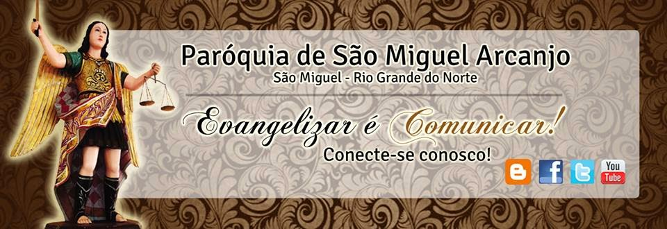 Paróquia de São Miguel Arcanjo - São Miguel RN