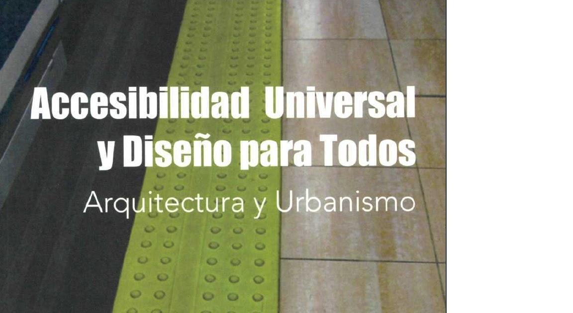 Accesibilidad e inclusi n accesibilidad universal y for Accesibilidad universal