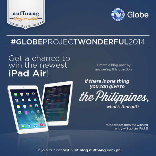 #GLOBEProjectWonderful2014: My Gift To The Philippines