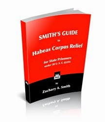 SMITH'S GUIDE to Habeas Corpus Relief
