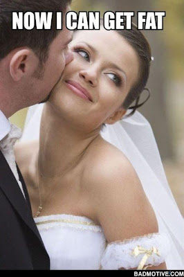 """Brand new bride ties the knot and thinks """"now I can get fat""""."""