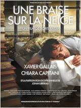 Une braise sur la neige 2014 Truefrench|French Film