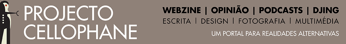 Projecto Cellophane - webzine