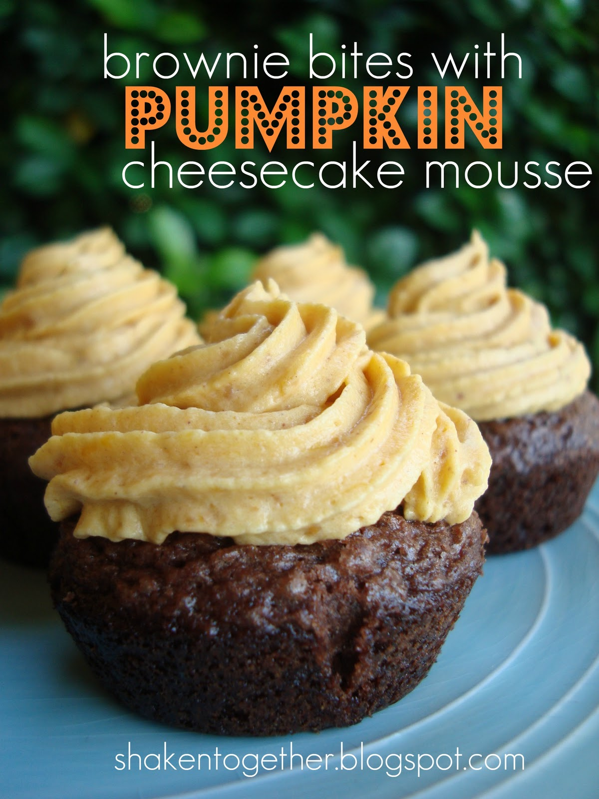 Brownie Bites with Pumpkin Cheesecake Mousse - Shaken Together