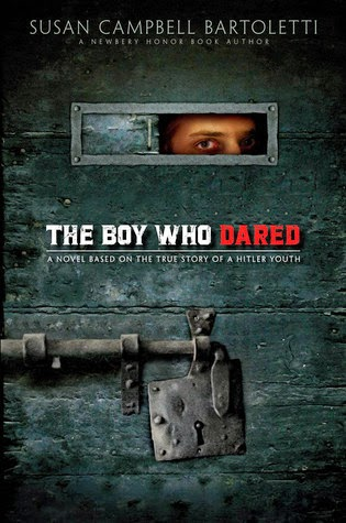 The Boy Who Dared - Susan Campbell Bartoletti