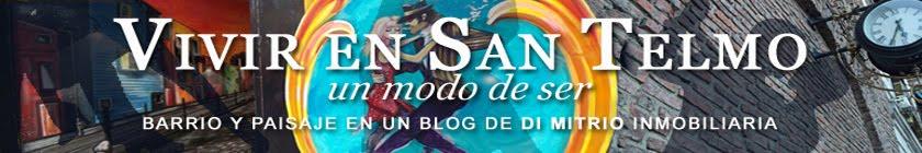Di Mitrio Blog Vivir en San Telmo