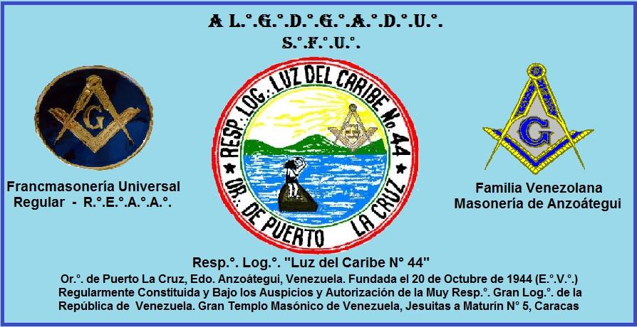 Resp.°. Log.°. Luz de Caribe Nº 44 - Pto La Cruz