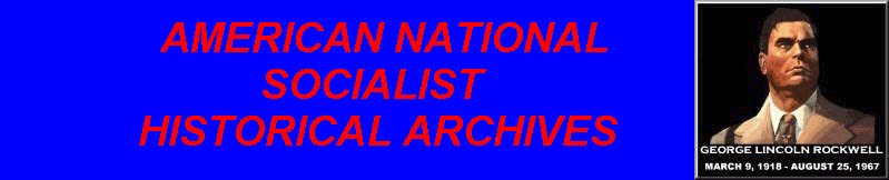American National Socialist Historical Archives