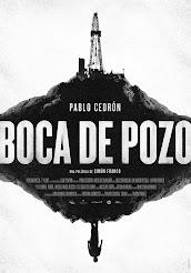 """""""BOCA DE POZO"""""""