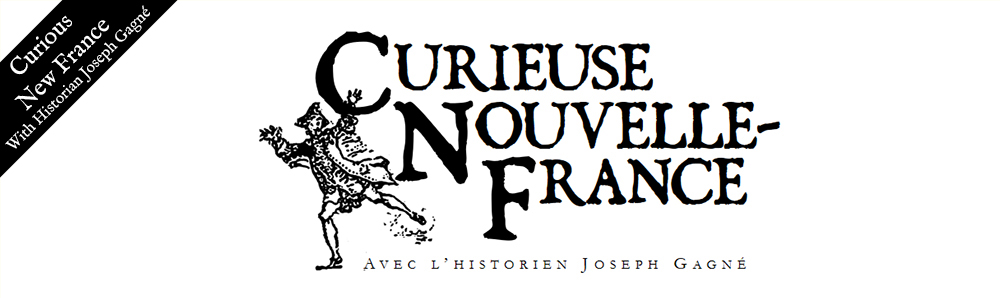 Curieuse Nouvelle-France/Curious New France