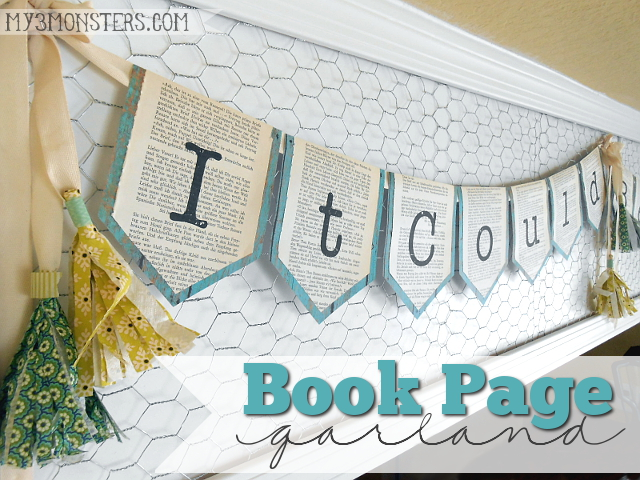 Super Easy Book Page Garland tutorial at my3monsters.com