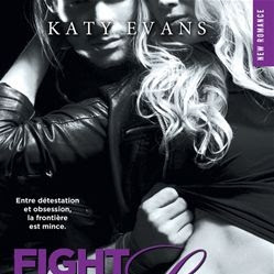 Fight for Love, tome 5 : Ripped de Katy Evans