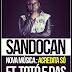 """Sandocan Lança Novo Single """"Acredita Só"""" Com Participações de Totó e Das"""