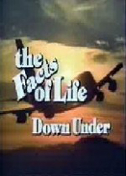 The Facts of Life Down Under (1987)