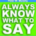 Always Know What To Say - Free Kindle Non-Fiction