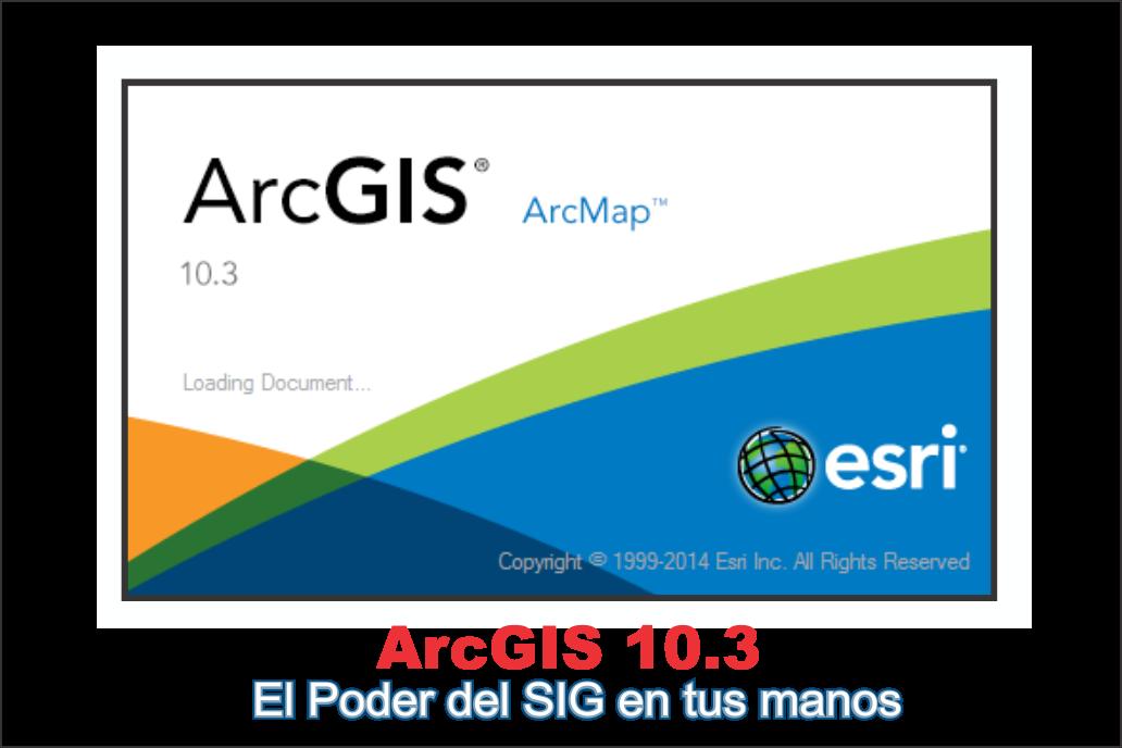 DESCARGAR ARCGIS 10.3 Crack ~ SIG-YURY soluciones GEOMATICS