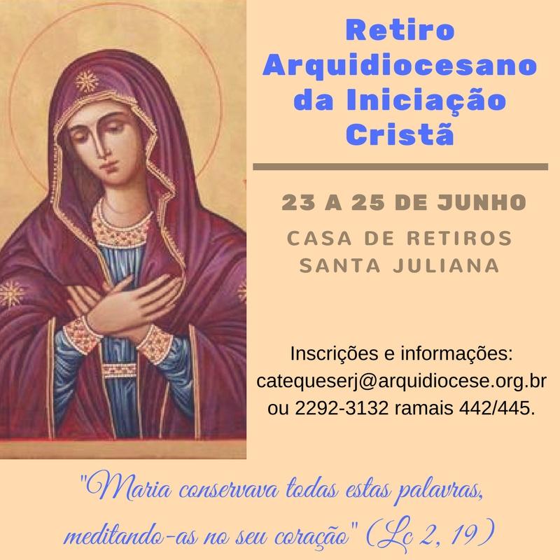 Retiro Arquidiocesano da Iniciação Cristã