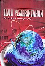 toko buku rahma: buku ILMU PEMERINTAHAN, pengarang inu syafiie, penerbit bumi aksara