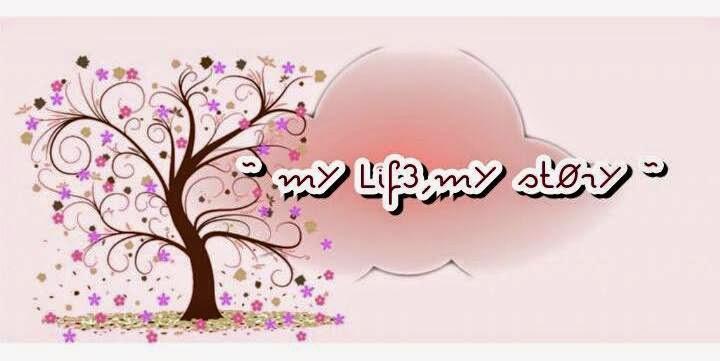 ~ mY Lif3 . mY stOrY ~