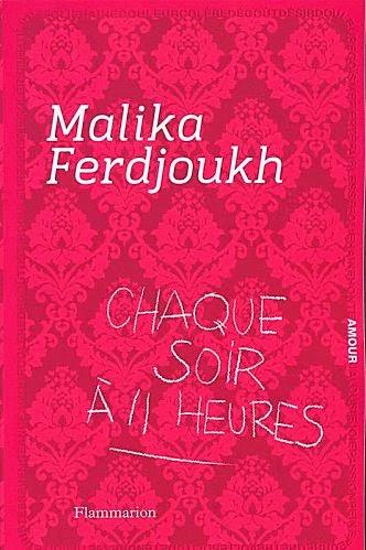 http://perle-de-nuit.blogspot.fr/2014/04/chaque-soir-onze-heures-de-malika.html