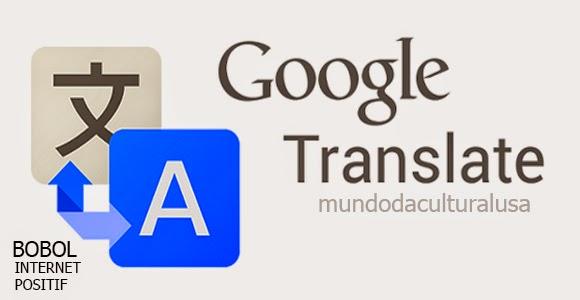 Cara Membuka Internet Positif dengan Google Translate
