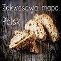 Zakwasowa mapa Polski