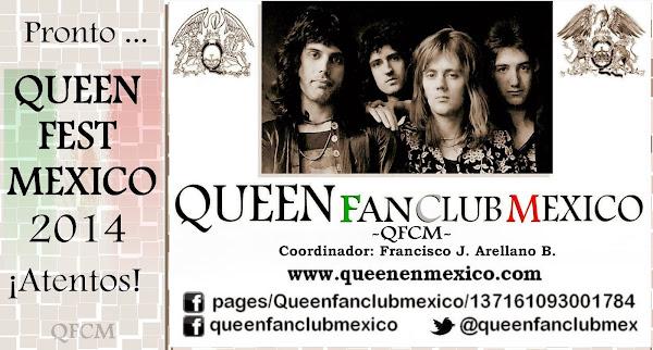 QFCM - Queen Fan Club Mexico (el único fundado en 1992) Coordinador Francisco J. Arellano B.
