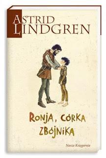 Astrid Lindgren. Ronja, córka zbójnika.